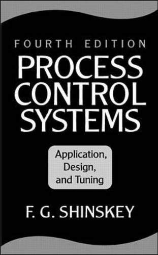 9780070571013: Process Control Systems: Application, Design and Tuning
