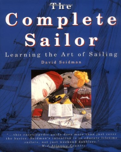 9780070571310: The Complete Sailor: Learning the Art of Sailing