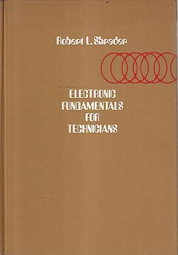 Electronic Fundamentals for Technicians: Shrader, Robert L.