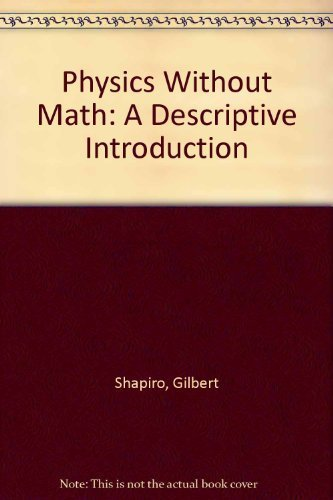 9780070571730: Physics Without Math: A Descriptive Introduction