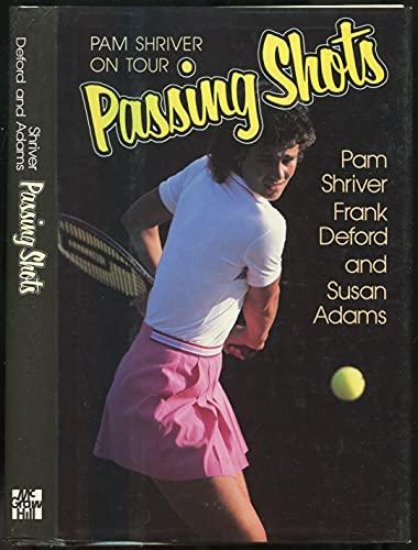 9780070571778: Passing Shots: Pam Shriver on Tour