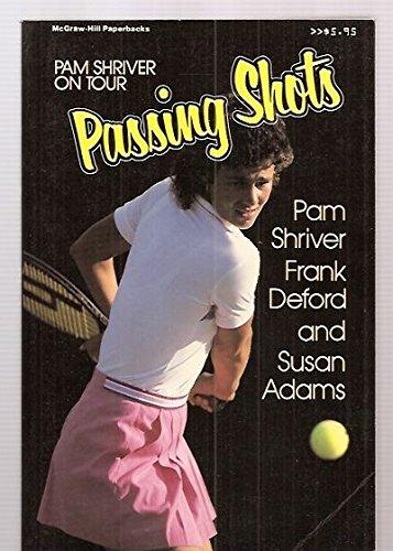 9780070571808: Passing Shots: Pam Shriver on Tour