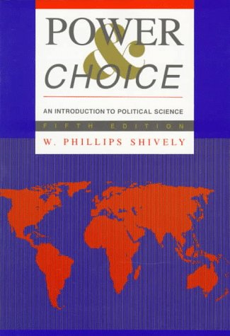 9780070571877: Power and Choice: Introduction to Political Science