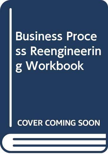 9780070572256: Business Process Reengineering Workbook