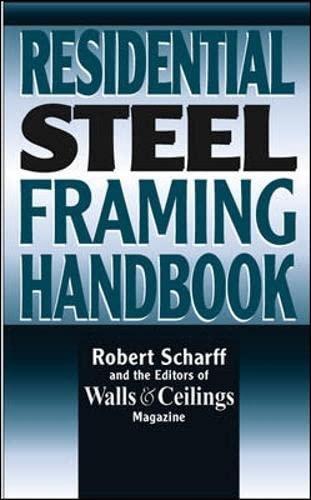 9780070572317: Residential Steel Framing Handbook