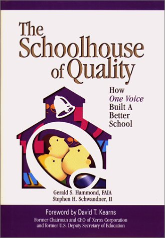 9780070572706: The Schoolhouse of Quality:  How One Voice Built a Better School House of Quality