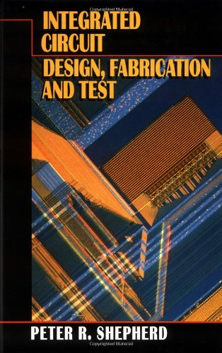 9780070572782: Integrated Circuit: Design, Fabrication, and Test