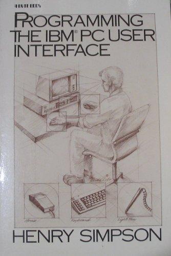 9780070572973: Programming the IBM PC User Interface