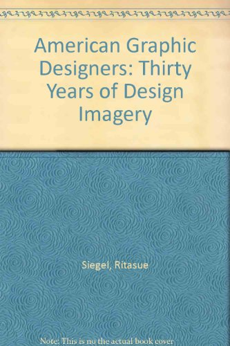 9780070573147: American Graphic Designers: Thirty Years of Design Imagery