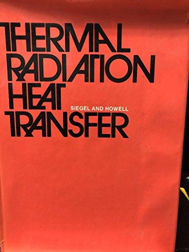 9780070573185: Thermal Radiation Heat Transfer