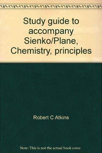 9780070573239: Title: Study guide to accompany SienkoPlane Chemistry pri