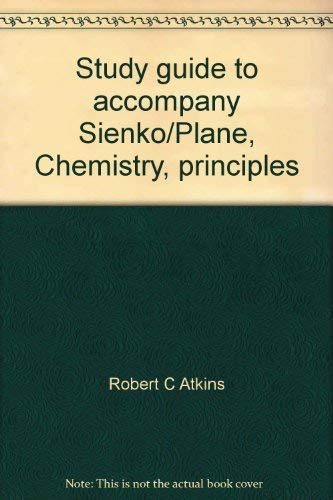 9780070573239: Study guide to accompany Sienko/Plane, Chemistry, principles and applications