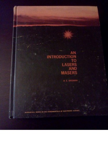 9780070573628: Introduction to Lasers and Masers (McGraw-Hill series in the fundamentals of electronic science)