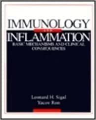 9780070573864: Immunology and Inflammation: Basic Mechanisms and Clinical Consequences