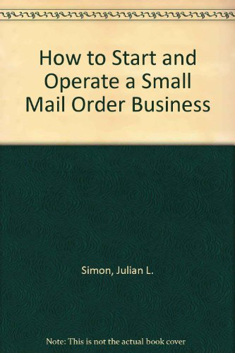 9780070574090: How to start and operate a mail-order business