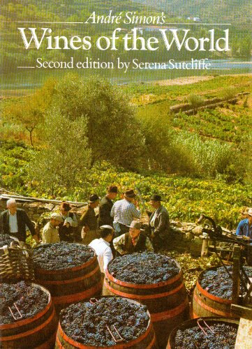 Andre Simon's Wines of the World (9780070574236) by Sutcliffe, Serena