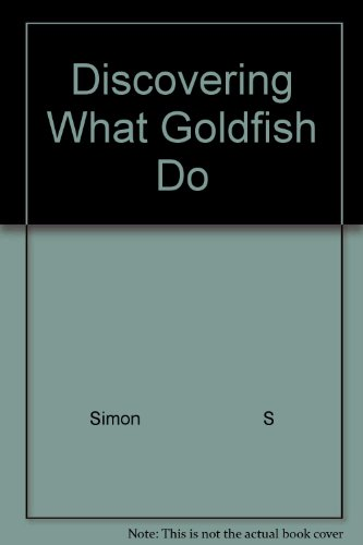 Discovering What Goldfish Do: Simon S