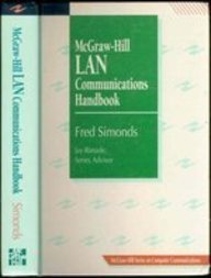 9780070574427: McGraw-Hill Lan Communications Handbook (Mcgraw-Hill Series on Computer Communications)