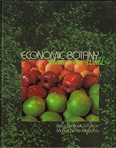 9780070574434: Economic Botany: Plants in Our World (McGraw-Hill International Editions Series)
