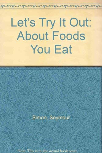 9780070574571: Let's Try It Out: About Foods You Eat