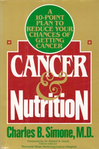 9780070574663: Cancer and Nutrition: A 10-Point Plan to Reduce Your Chances of Getting Cancer