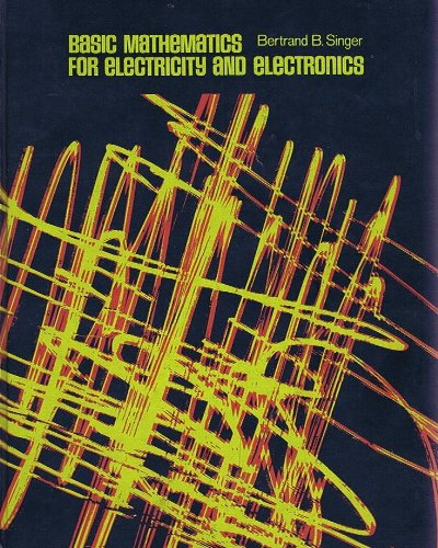 9780070574670: Basic Mathematics for Electricity and Electronics