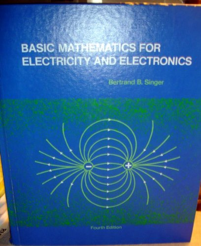 9780070574724: Basic Mathematics for Electricity and Electronics