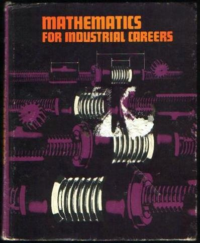 9780070574755: Mathematics for Industrial Careers