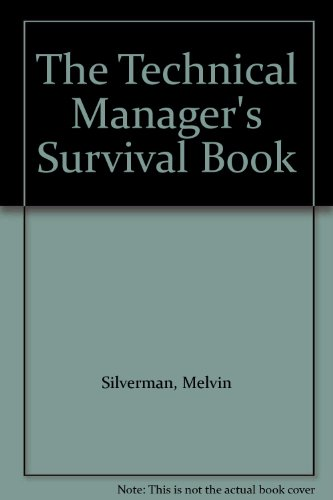 9780070575158: The Technical Manager's Survival Book
