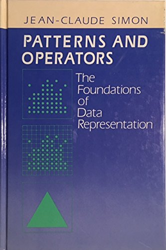 9780070575332: Patterns and Operators: The Foundations of Data Representation
