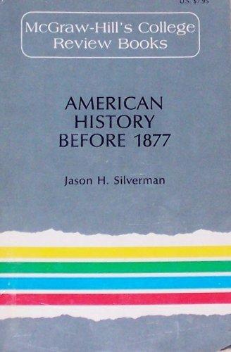 9780070575394: American History Before 1877 (MCGRAW HILL COLLEGE CORE BOOKS)