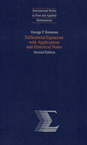 9780070575400: Differential Equations With Applications and Historical Notes (International Series in Pure & Applied Mathematics)