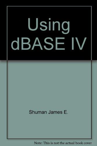 9780070575561: Using dBASE IV