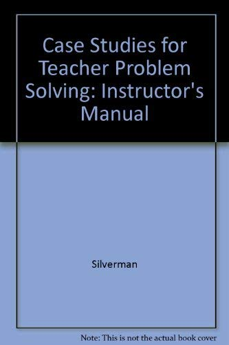 9780070575684: Instructor's Manual to Accompany Case Studies for Teacher Problem Solving