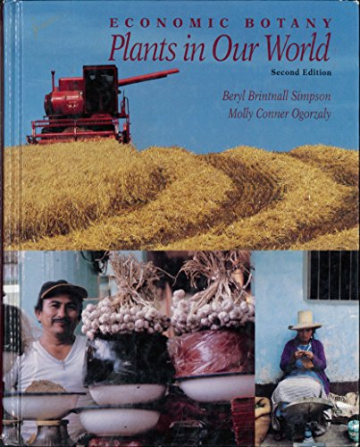 9780070575691: Economic Botany: Plants in Our World