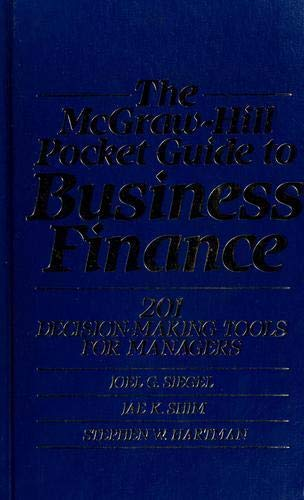 9780070575776: The McGraw-Hill Pocket Guide to Business Finance: 201 Decision-Making Tools for Managers