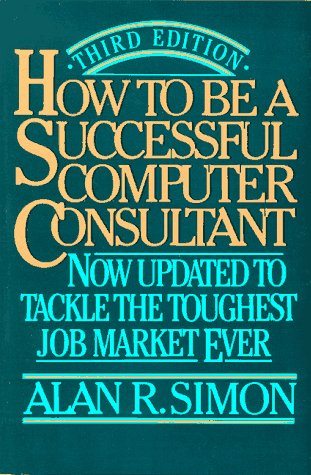 9780070576186: How to Be a Successful Computer Consultant