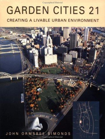 9780070576209: Garden Cities 21: Creating a Livable Urban Environment