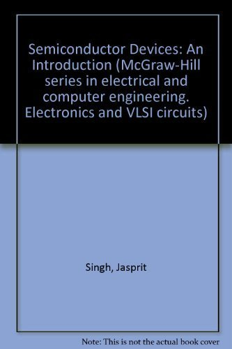 9780070576254: Semiconductor Devices: An Introduction (McGraw-Hill series in electrical and computer engineering)