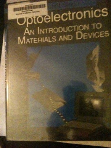 9780070576506: Optoelectronics: An Introduction to Materials and Devices (Electrical and Computer Engineering)