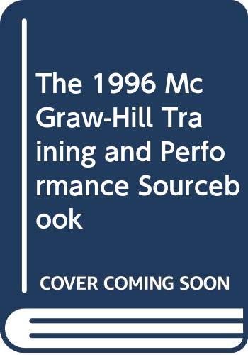 9780070576544: The 1996 McGraw-Hill Training and Performance Sourcebook