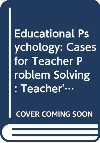 9780070576650: Educational Psychology: Cases for Teacher Problem Solving: Teacher's Edition