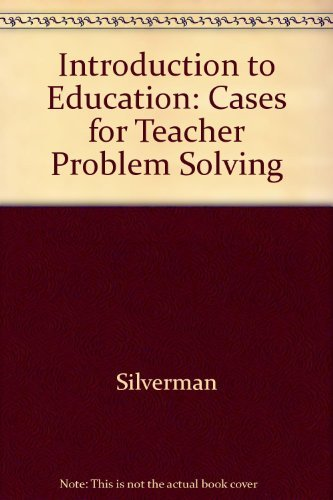 9780070576667: Introduction to Education: Cases for Teacher Problem Solving