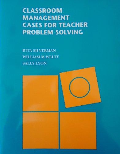 9780070576681: Classroom Management Cases for Teacher Problem Solving