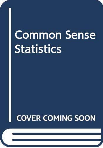 9780070576872: Common Sense Statistics