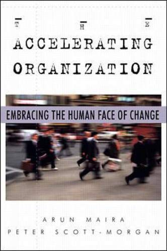 9780070577206: The Accelerating Organization: Embracing the Human Face of Change