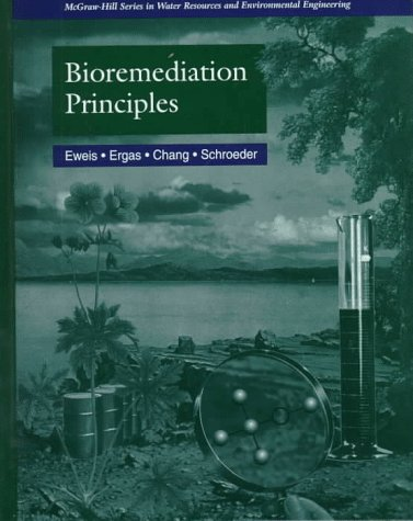 9780070577329: Bioremediation Principles (McGraw-Hill Series in Water Resources and Environmental Engi)