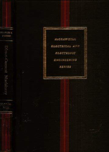 Direct-Current Machinery (McGraw-Hill Electrical and Electronic Engineering Series): Siskind, ...