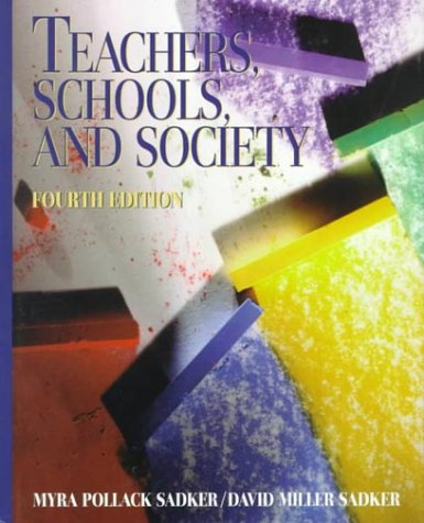 9780070577848: Teachers, Schools, and Society