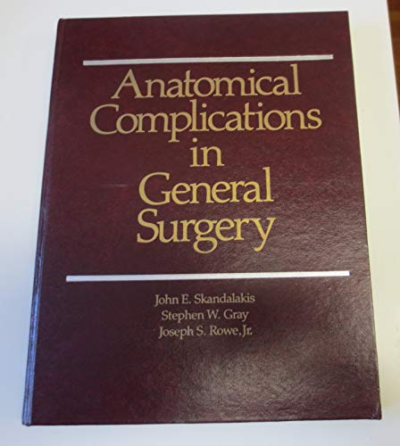 9780070577855: Anatomical Complications in General Surgery